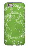 Say Hello Around The World. Hello Translated In A Few International Languages iPhone 6 Case by Viorel Sima