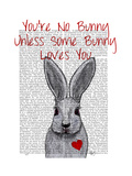 You're No Bunny Poster by  Fab Funky