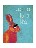 Too Hip to Hop Blue Poster by  Fab Funky