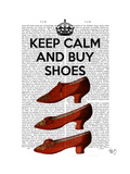 Keep Calm Buy Shoes Premium Giclee Print by  Fab Funky