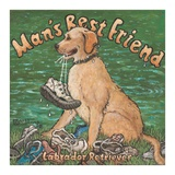 Man's Best Friend Posters by Janet Kruskamp