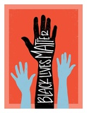 Black Lives Matter - Hands Poster by Emily Rasmussen