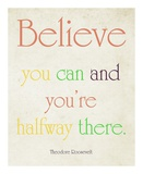 Believe You Can Poster by Sylvia Coomes