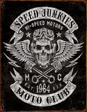 Speed Junkies Tin Sign