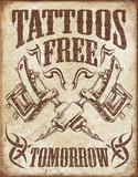 Tattoos Free Tomorrow Plaque en métal