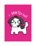 I Shihtzu Not - Katie Abey Cartoon Print Prints by Katie Abey