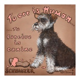 To Forgive Is Canine Posters by Janet Kruskamp