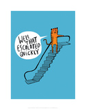 Well That Escalated Quickly - Katie Abey Cartoon Print Poster by Katie Abey
