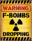 F Bombs Dropping Blikkskilt
