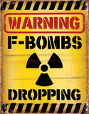 F Bombs Dropping Tin Sign