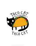 Taco Cat - Katie Abey Cartoon Print Prints by Katie Abey