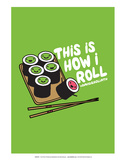 How I Roll - David & Goliath Print Prints by  David & Goliath