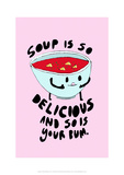 Soup Is Delicious - Tom Cronin Doodles Cartoon Print Giclee Print by Tom Cronin