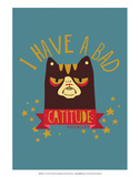 CATTITUDE - David & Goliath Print Prints by  David & Goliath