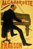 Le Chanteur De Music Hall H. Fragson Au Cabaret Alcazar D Ete Affischer