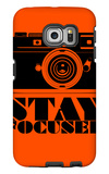 Stay Focused Poster Galaxy S6 Edge Case by  NaxArt