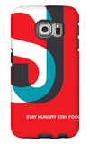 Stay Hungry Stay Foolsih Poster Galaxy S6 Edge Case by  NaxArt
