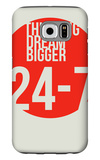 Think Big Dream Bigger Poster Galaxy S6 Case by  NaxArt