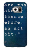 Inspirational Quote By On Earthy Background Galaxy S6 Case by  nagib