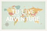 To Live World Map Print Posters by Rebecca Peragine