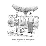 """Frankly, Sheila, I find this the most awkward part of our divorce agreeme…"" - New Yorker Cartoon Premium Giclee Print by Tom Cheney"