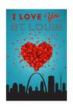 I Love You St. Louis, Missouri Prints by  Lantern Press