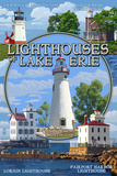Ohio - the Lighthouses of Lake Erie Print by  Lantern Press