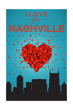 I Love You Nashville, Tennessee Art by  Lantern Press