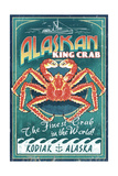 Kodiak, Alaska - King Crab Vintage Sign Posters by  Lantern Press