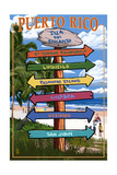 Isla del Encanto, Puerto Rico - Destination Signpost Poster by  Lantern Press
