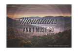 John Muir - the Mountains are Calling - Great Smoky Mountains - Sunset - Circle Prints by  Lantern Press