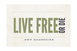 Live Free or Die - New Hampshire (Tan) Posters by  Lantern Press