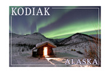 Kodiak, Alaska - Northern Lights and Cabin Print by  Lantern Press