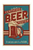 Certified Beer Tester Kunst af  Lantern Press