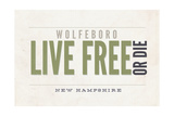 Live Free or Die - Wolfeboro, New Hampshire (Tan) Prints by  Lantern Press