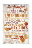 Be Grateful - Thanksgiving Typography Art by  Lantern Press