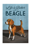 Beagle - Life is Better Prints by  Lantern Press
