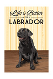 Black Lab - Life is Better Poster by  Lantern Press