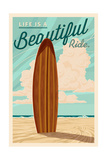 Life is a Beautiful Ride - Surfboard - Letterpress Art by  Lantern Press