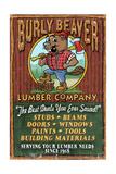 Burly Beaver Lumber - Vintage Sign Reprodukcje autor Lantern Press