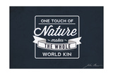 John Muir - One Touch of Nature Posters by  Lantern Press