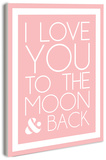 I Love You to the Moon - Pink Wood Sign