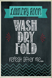 Wash, Dry, Fold Chalkboard Look Wood Sign