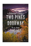 John Muir - Between Every Two Pines Poster by  Lantern Press