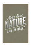 John Muir - Keep Close to Nature Prints by  Lantern Press