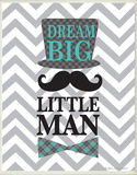 Dream Big, Little Man Wood Sign