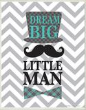 Dream Big, Little Man Wood Sign