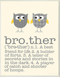 Definition of Brother Wood Sign