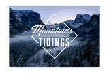 John Muir - Climb the Mountains Good Tidings Prints by  Lantern Press