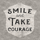 Take Courage Prints by Sue Schlabach
